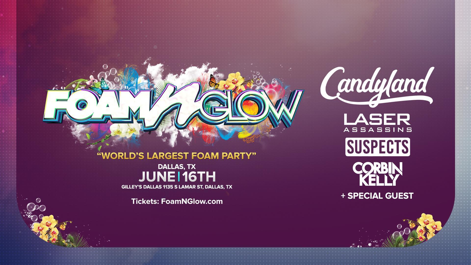 """FOAM N' GLOW DALLAS, TX """"WORLD'S LARGEST FOAM PARTY"""""""