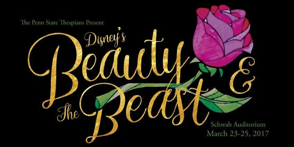 Penn State Thespians Present: BEAUTY AND THE BEAST