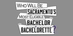 Sacramento's Most Eligible Bachelor & Bachelorette 2017