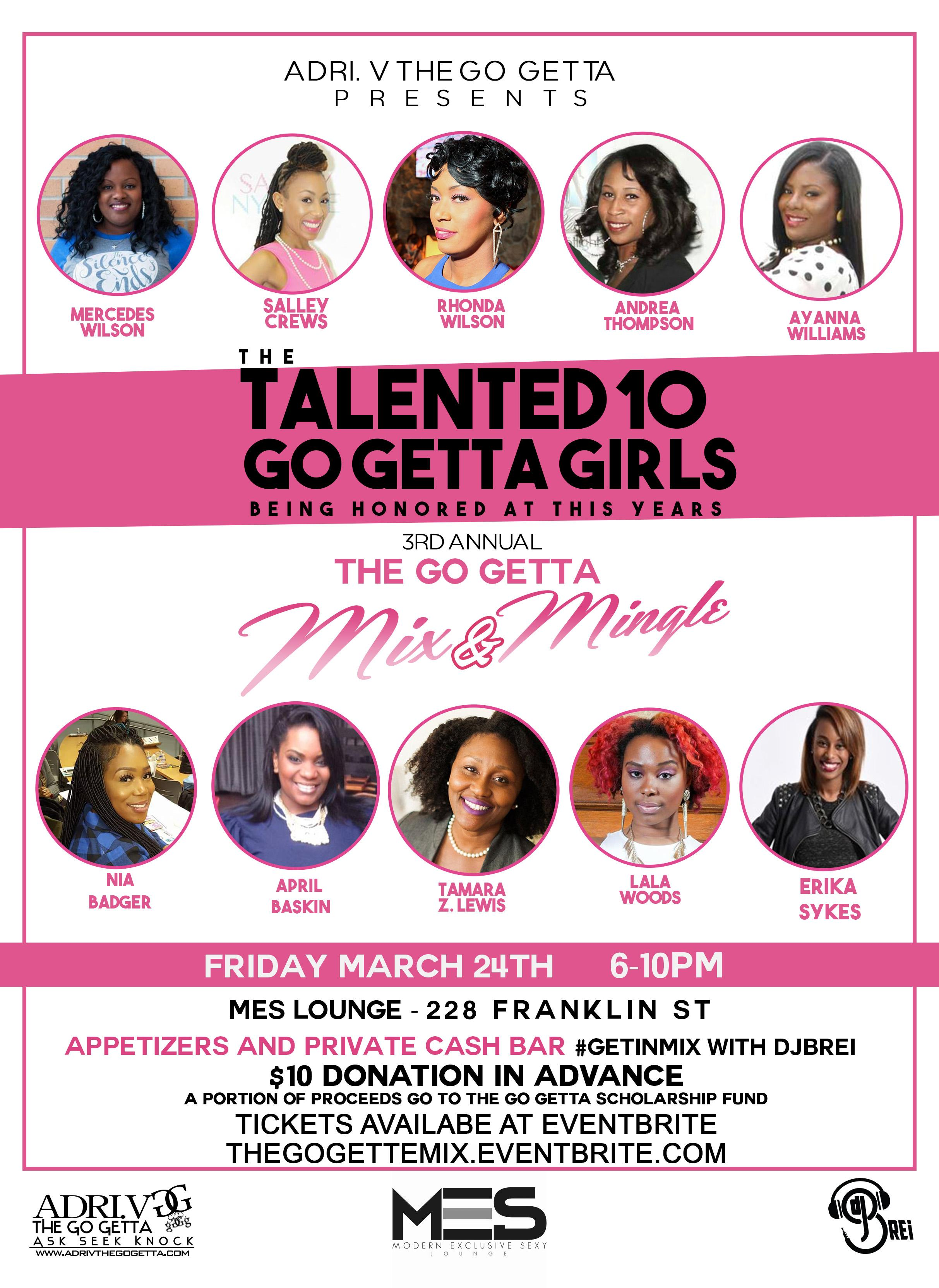 The Go Getta Mix + Mingle 3rd Annual Event