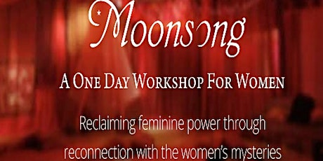 Moonsong A Workshop for Women- Central Highlands Victoria tickets
