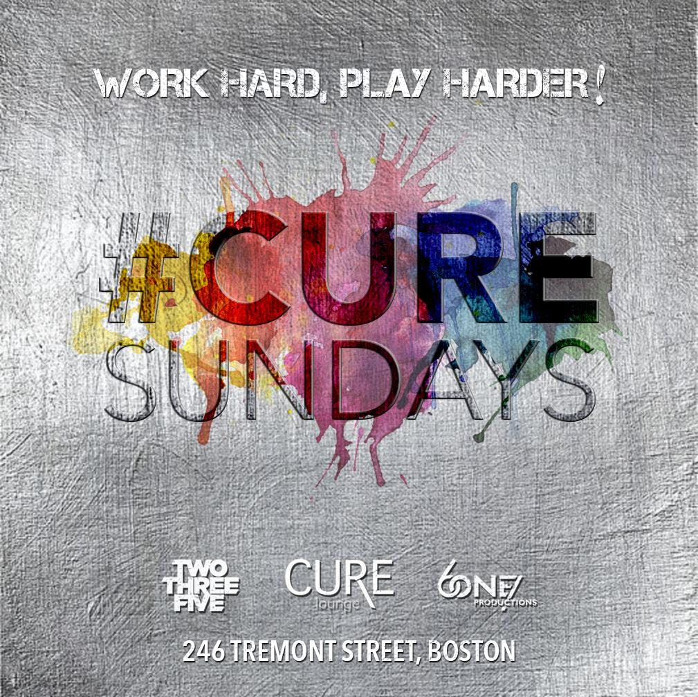 #CureSundays at Cure Lounge! Work Hard, Play