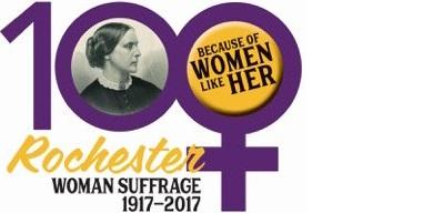 Rochester Woman Suffrage: 1917 - 2017