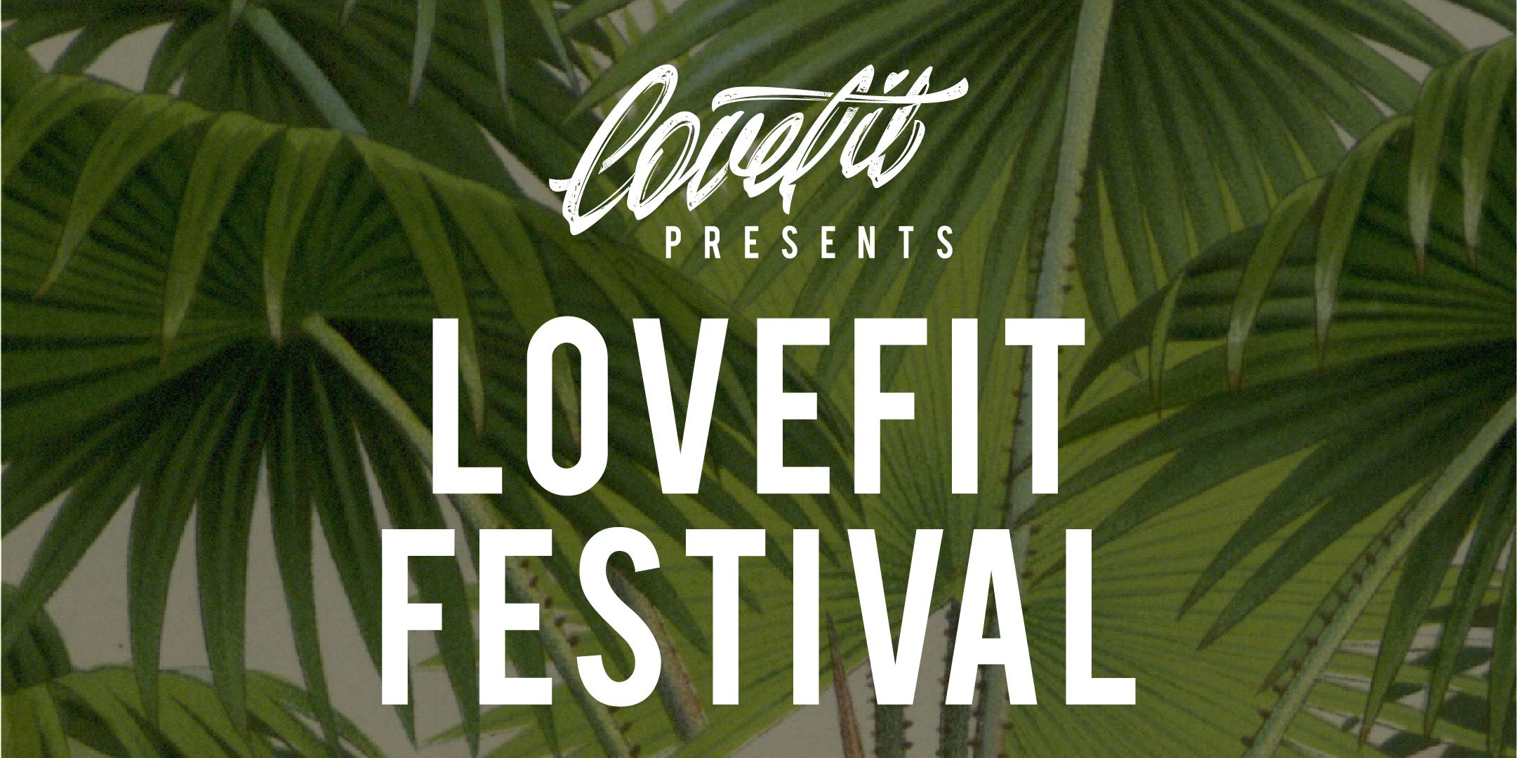 LoveFit 2017: Music & Fitness Festival