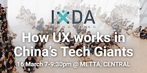 IxDAHK: Inviting IxDC - How UX works in China's Tech...