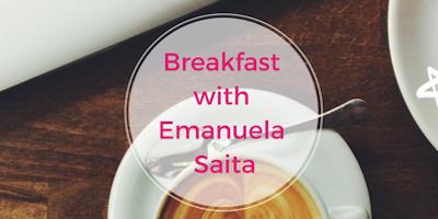 Breakfast with Emanuela Saita