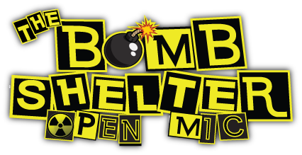 The Bomb Shelter Comedy Open Mic