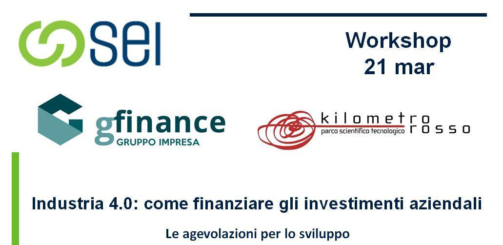 Workshop Industria 4.0: come finanziare gli investimenti aziendali
