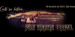 Pole Theatre Brazil