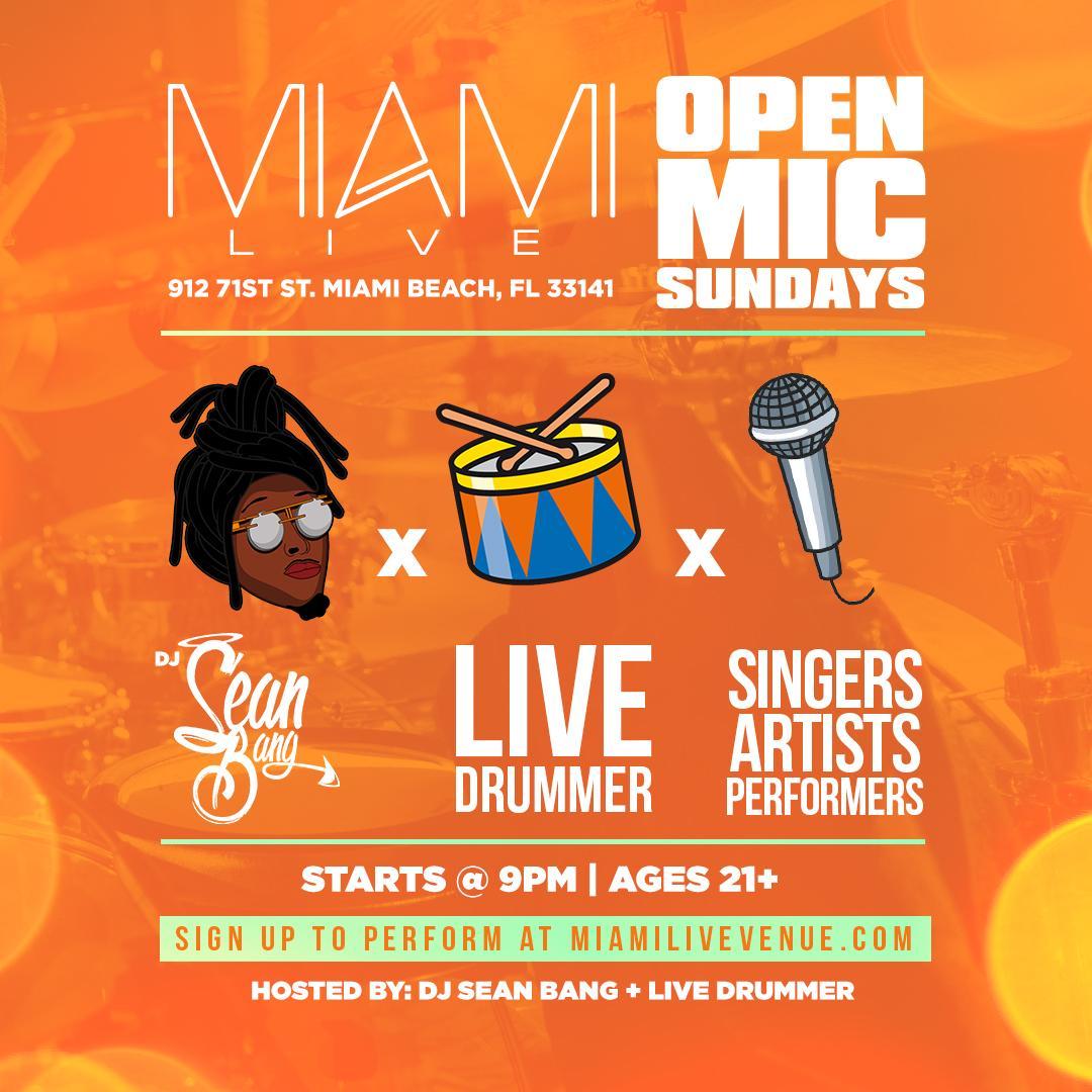 Miami LIVE Open Mic 4/23/17 - DJ Sean Bang +