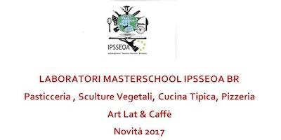 LABORATORI MASTERSCHOOL IPSSEOA BR Pasticceria