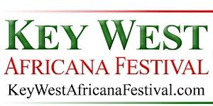 The Key West Africana Festival³ - (3rd Biennial)