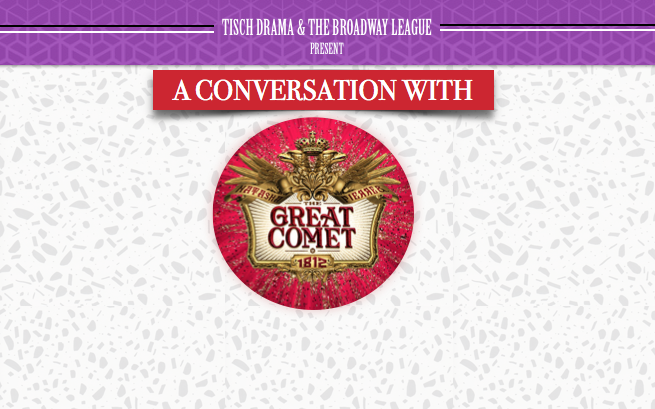 Broadway Speakers Bureau: The Great Comet of