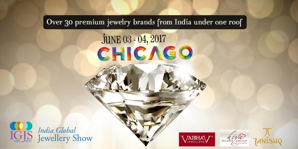 India Global Jewelry Show Chicago 2018 Tickets Sat Jun 3 At 7 00 Pm Eventbrite