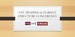 ETFGI and Kreab 2017 ETF Trading and Market Structure...