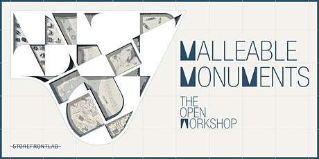MALLEABLE MONUMENTS: Exhibition and Program Series tickets