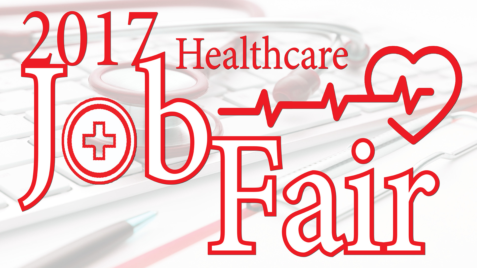 2017 Spring Healthcare Job Fair
