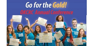 Go for the Gold!  2017 OKCRC Annual Conference