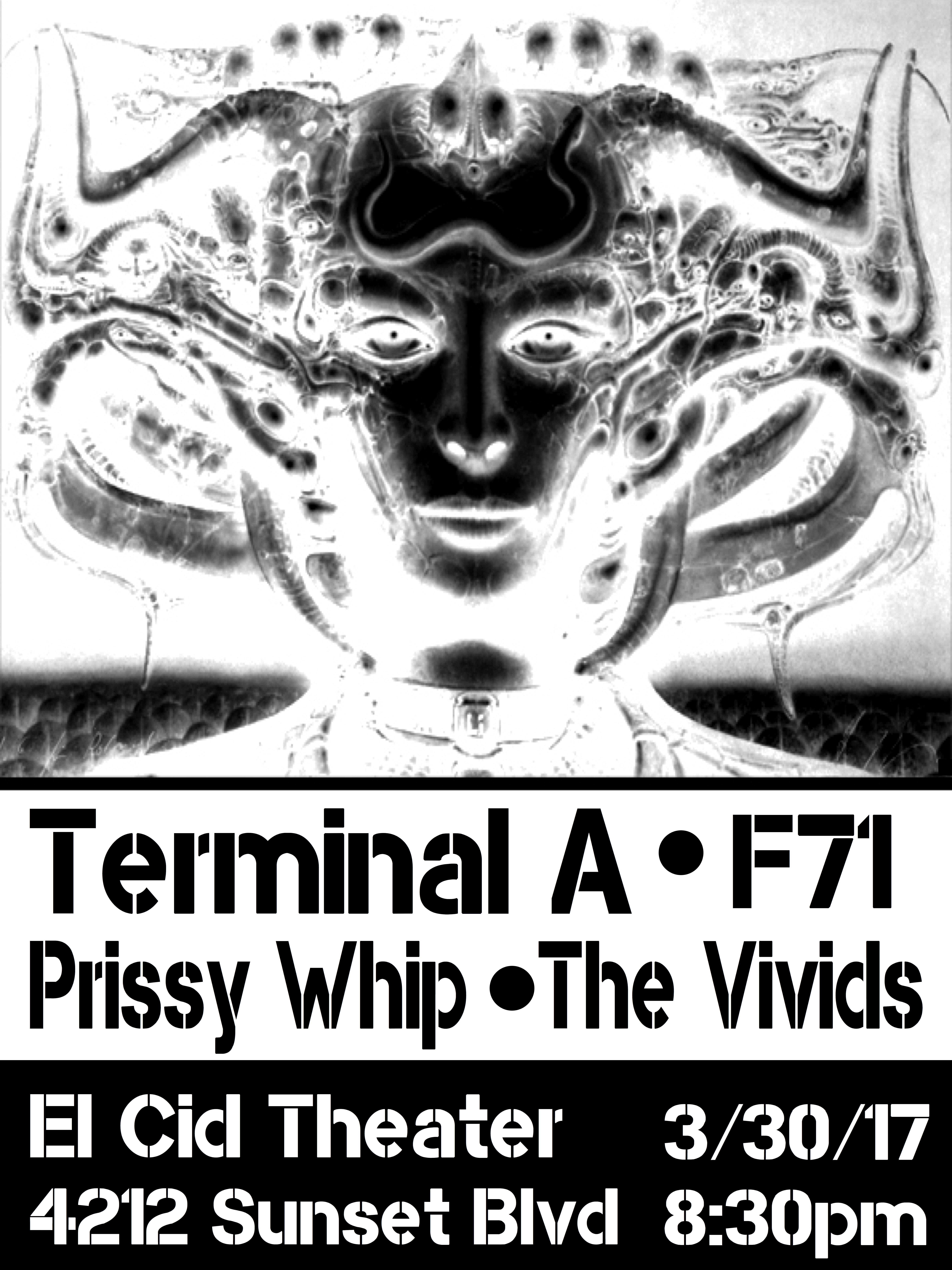 Terminal A, Prissy Whip, The Vivids, F71