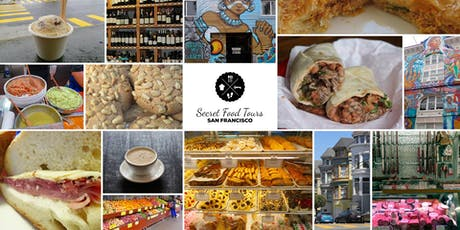 Secret Food Tours San Francisco tickets