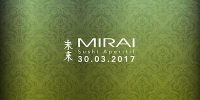 MIRAI Sushi Aperitif 30.03.2017