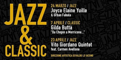JAZZ&CLASSIC 24 marzo JOYCE ELAINE YUILLE &Urban Fabula