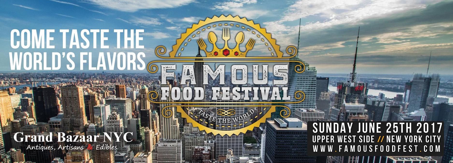 """FAMOUS FOOD FESTIVAL """"Taste the World"""" - NYC"""