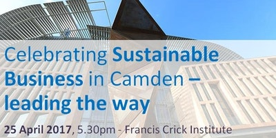 EVENT: Celebrating Sustainable Business in Camden – leading the way