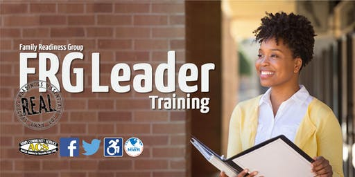 R.E.A.L. Family Readiness Group (FRG) Leader Training