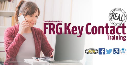 R.E.A.L. Family Readiness Group (FRG) Key Contact Training