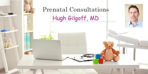 Prenatal Consultation with Pediatrician Dr. Hugh Gilgoff. Learn all about newborns!