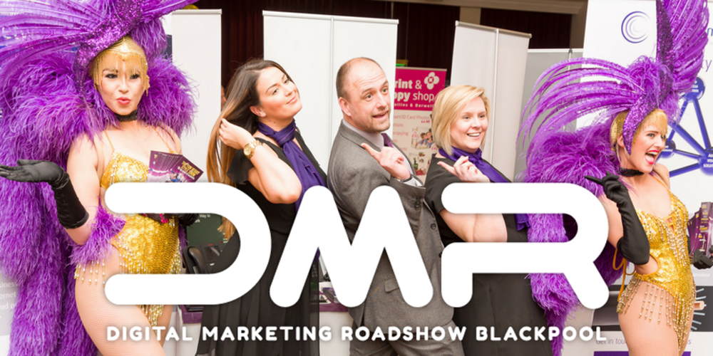 Digital Marketing Roadshow - Blackpool