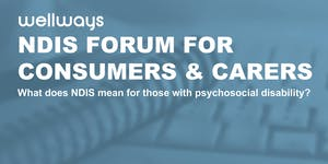 NDIS Forum for Consumers and Carers