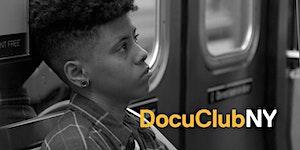 DCTV Presents IDA's DocuClub NY: Personal Statement (A...
