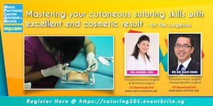Mastering your cutaneous suturing skills with...