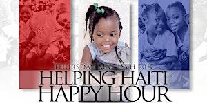 6th Annual Helping Haiti Happy Hour