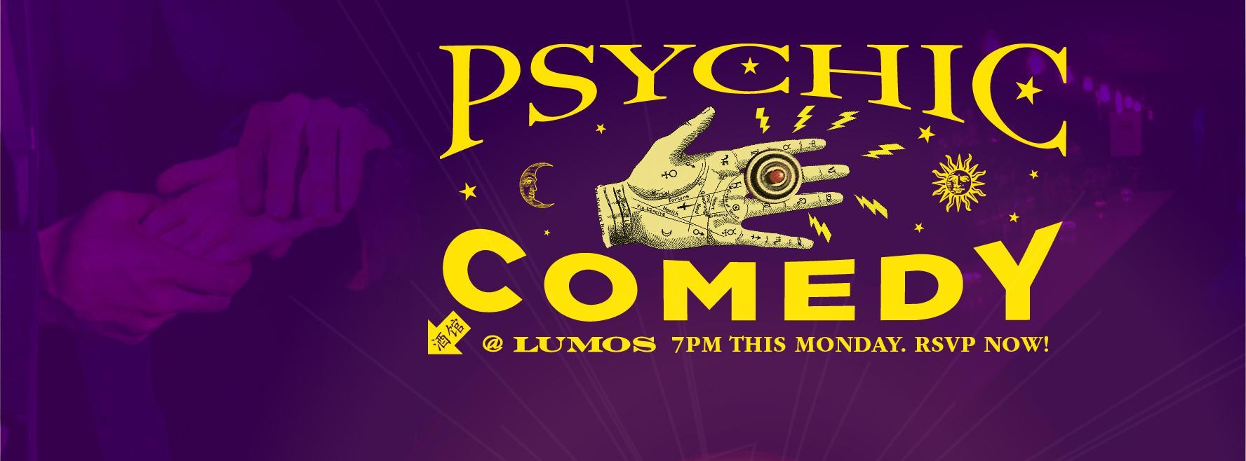 Psychic Comedy @ Lumos