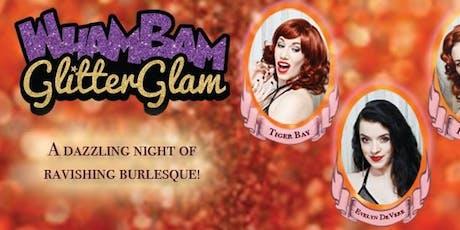 Wham Bam Glitter Glam Show tickets