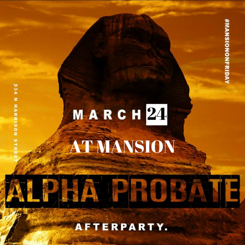 Official Probate After Party || March 24th at