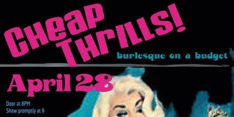 Cheap Thrills! Burlesque on a Budget tickets