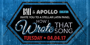 Apollo Career Panel: BMI Latin How I Wrote That Song