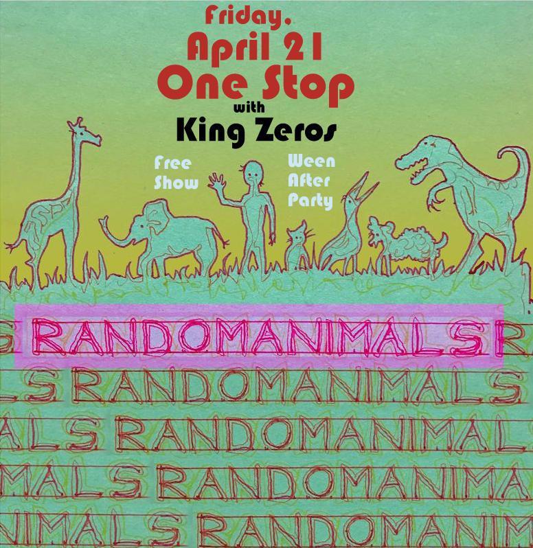 Ween After Party w/ Randomanimals & King Zeros
