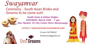 South Asians & Indians Singles - March 25th SWAYAMVAR