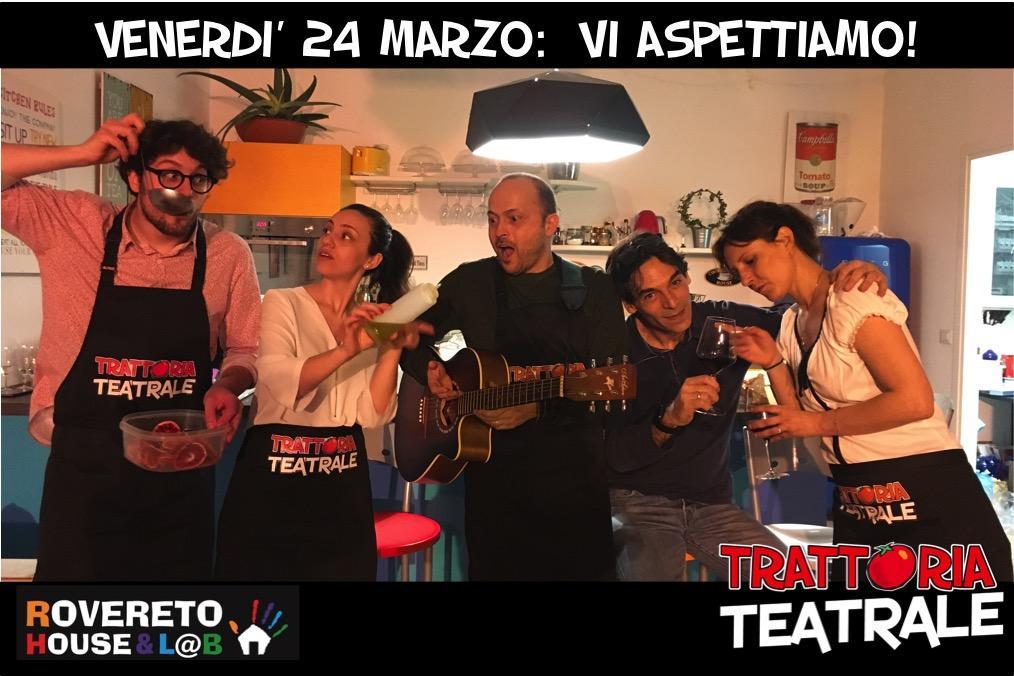 Trattoria Teatrale 24 marzo
