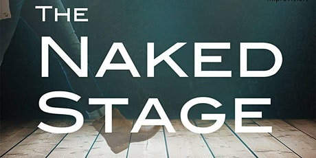 THE NAKED STAGE – DAS IMPROVISIERTE KAMMERSPIEL Tickets