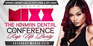 MIXX: Atlanta's Official Crowd Pleaser & Hinman Dental...