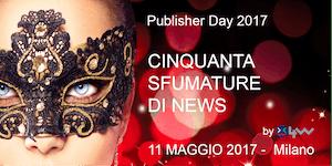 Publisher Day 2017: CINQUANTA SFUMATURE DI NEWS