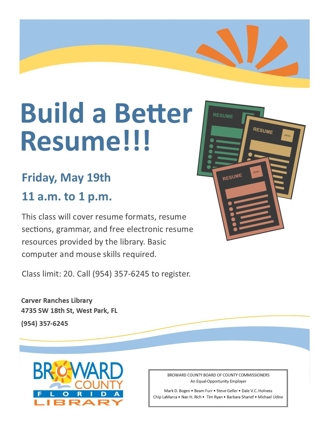 Build A Better Resume Carver Ranches Library West Park
