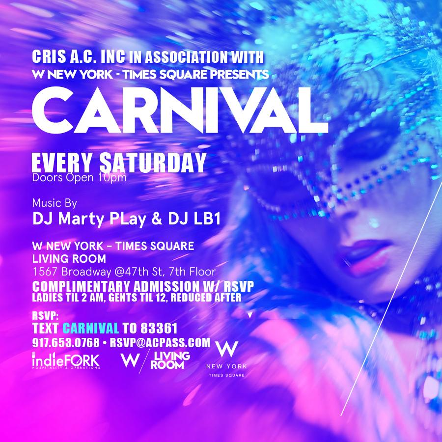 Living Room 1567 Broadway carnival saturdays. vip admission with a.c. pass list rsvp/ticket