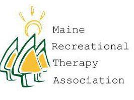 Maine Recreational Therapy Association Therap